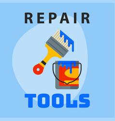 repair tools paint bucket brush icon creative vector image