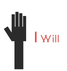 abstract black hand with i will inscription vector image vector image