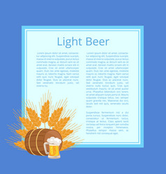 Light beer poster depicting mug barrel and ears vector