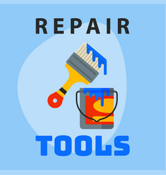 Repair tools paint bucket brush icon creative vector