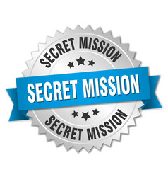 Secret mission round isolated silver badge vector