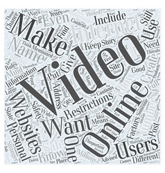 Safe Ways to Make Your Own Online Videos Word vector image