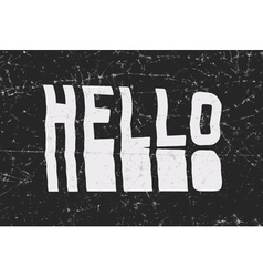 Hello glitch art typographic poster glitchy word vector