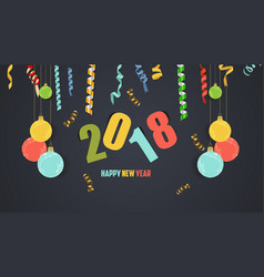 Happy new year 2018 confetti celebration vector