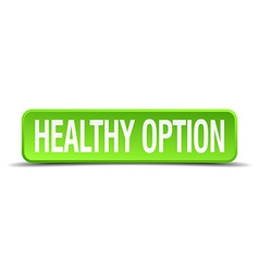 Healthy option green 3d realistic square isolated vector
