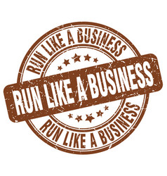 run like a business brown grunge stamp vector image vector image
