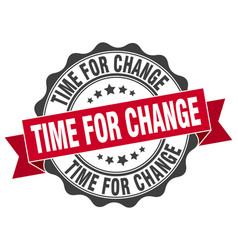 Time for change stamp sign seal vector