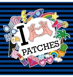 I love patches poster banner with patch badges vector