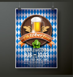 Oktoberfest poster with fresh lager beer on blue vector