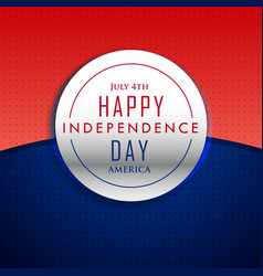 4th july happy independence day background vector