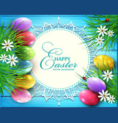 background for easter colored eggs flowers vector image