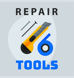 repair tools knife tape nails icon creative vector image vector image