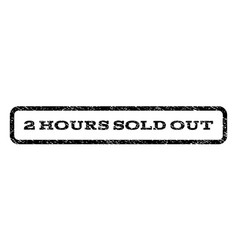 2 hours sold out watermark stamp vector