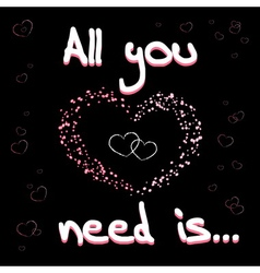 All you need is love black 32 vector
