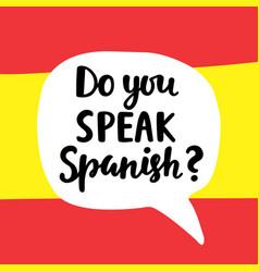 do you speak spanish vector image