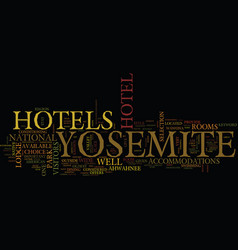 Yosemite hotels text background word cloud concept vector