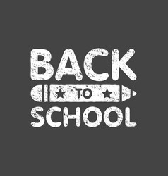 Grunge back to school sign logo with pencil vector