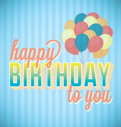 Happy Birthday To You Card and Wallpaper vector image vector image