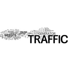 Is traffic generator the new online weapon text vector