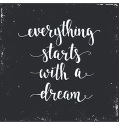Everything starts with a dream vector