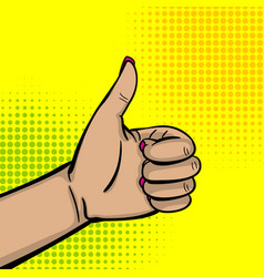 Pop art woman hand show thumb up finger vector
