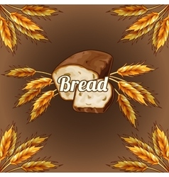 Bread with ears of rye on a brown background vector