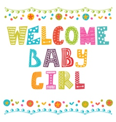 Welcome baby girl Baby girl arrival card Baby girl vector image