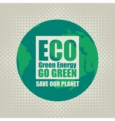 Go green eco recycling vector