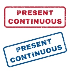 Present continuous rubber stamps vector