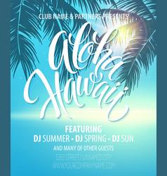 Aloha Hawaii Summer Beach Party Poster vector image