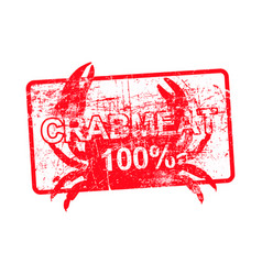 Crabmeat 100 percent - red rubber dirty grungy vector