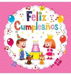 Feliz cumpleanos - happy birthday in spanish kids vector