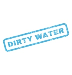 Dirty water rubber stamp vector