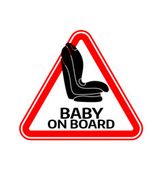 baby on board sign with child car seat in red vector image vector image