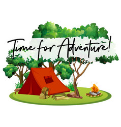 camping site with phrase time for adventure vector image vector image
