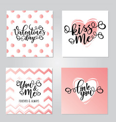 Inspirational lettering cards for valentines day vector