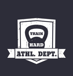 Athletic department emblem sign with kettlebell vector
