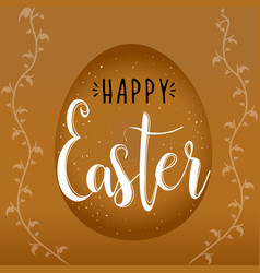 religious holiday happy easter egg on a brown vector image vector image