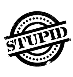 Stupid rubber stamp vector