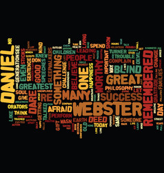You and daniel webster text background word cloud vector