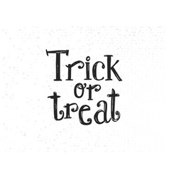 Trick or treat sketched lettering vector