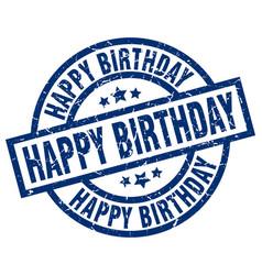 happy birthday blue round grunge stamp vector image vector image