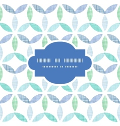 Abstract textile blue green leaves frame seamless vector image vector image