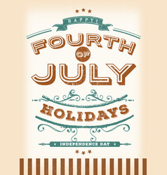 Vintage fourth of july holidays vector