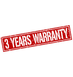 3 years warranty square grunge stamp vector