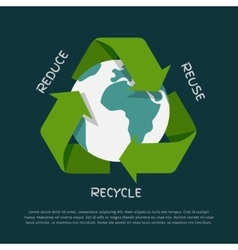 Recycling arrows symbol with earth globe inside vector