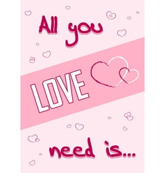 All you need is love pink vector