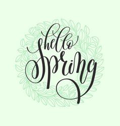 Hello spring hand written lettering inscription vector