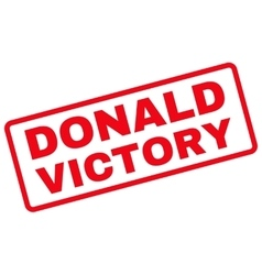 Donald victory rubber stamp vector