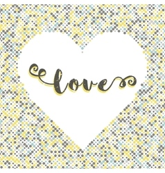 Love lettering dot background silhouette of heart vector